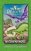 Myths No More (Dragons Of Romania #1)