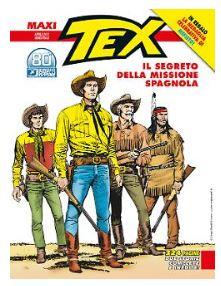 Maxi Tex n. 28: Il segreto della missione spagnola