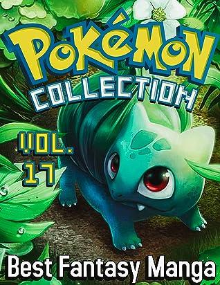 Best Fantasy Manga Pokemon Deluxe Edition: Full Collection Pokemon Vol 17
