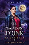 The Dead Don't Drink at Lafitte's (Sam Quinn #2)