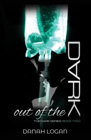 Out of the Dark (The Dark #2)
