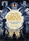 Chasing Ghosts: A...