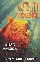 Wild Violence
