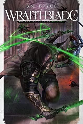 Wraithblade (Wraithblade Saga #1)