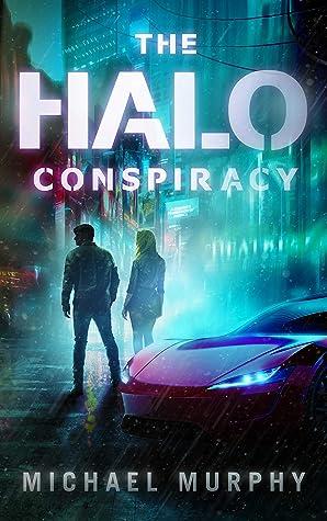The Halo Conspiracy (Lucas Nash Series Book 1)