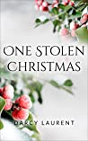 One Stolen Christmas (A Festive Novel from the Romance for the Seasons Collection)
