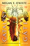 Catalyst Gate (The Protectorate, #3)