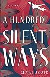 A Hundred Silent ...