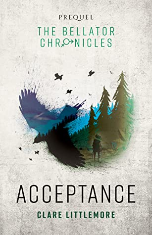 Acceptance (The Bellator Chronicles, #0.5)