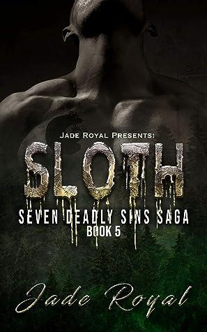 Sloth: Seven Deadly Sins Book 5