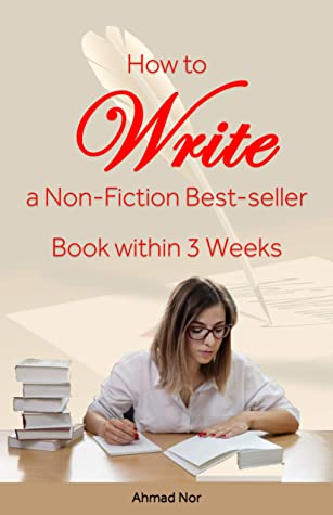 How to Write a Non-Fiction Best-seller Book within 3 Weeks