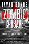 Zombie Crusade: Still Alive Book Eight