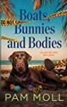 Boats, Bunnies and Bodies (Molly Brewster Murder Mystery)