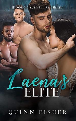 Laena's Elite (Eidolon Survivors, #1)