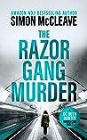The Razor Gang Murder : A DC Ruth Hunter Murder File Book 2