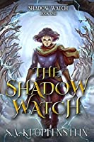 The Shadow Watch (The Shadow Watch #1)