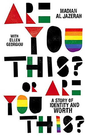 Are You This? Or Are You This?: A Story of Identity and Worth