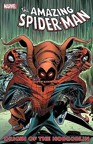 The Amazing Spider-Man The Origin of the Hobgoblin