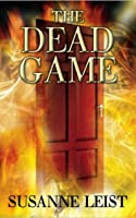 The Dead Game (The Dead Game Series, #1)