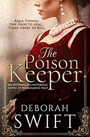 The Poison Keeper by Deborah Swift
