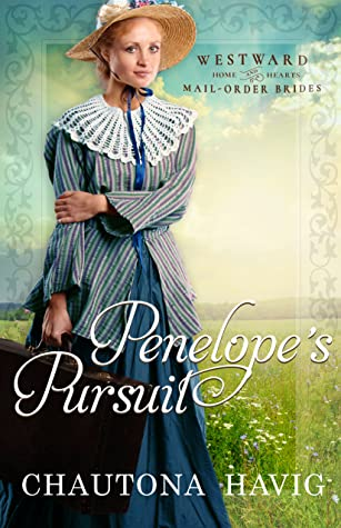 Penelope's Pursuit (Westward Home and Hearts Book 19)