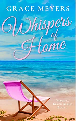 Whispers Of Home by Grace Meyers