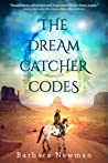 The Dreamcatcher Codes by Barbara Newman