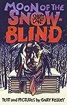 Moon of the Snowblind: Spirit Lake Massacre