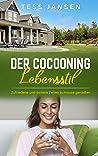 Der Cocooning Lebensstil by Tess Jansen