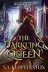 The Darkling Queen (The Shadow Watch #3)