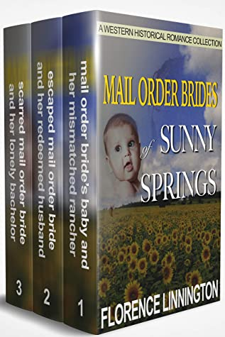 Mail Order Brides of Sunny Springs: A Western Historical Romance Collection
