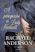 A perseguição de Lady Harriett (Tanglewood #3)