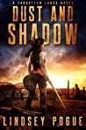 Dust and Shadow (Forgotten Lands, #1)