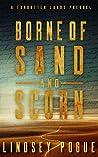 Borne of Sand and Scorn (Forgotten Lands #0.5)
