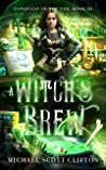 A Witch's Brew: Conquest of the Veil Book III