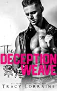 The Deception You Weave