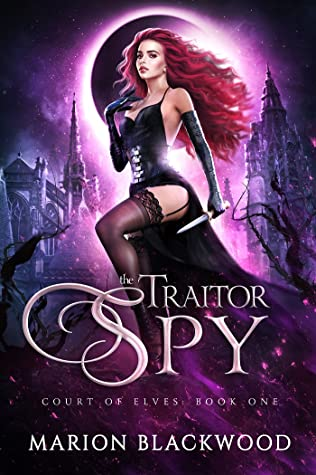 The Traitor Spy (Court of Elves, #1)