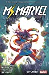 Magnificent Ms. Marvel, Vol. 3: Outlawed