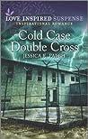 Cold Case Double Cross (Cold Case Investigators #2)