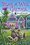 Bear a Wee Grudge (Shamelessly Adorable Teddy Bear Mystery, #5)