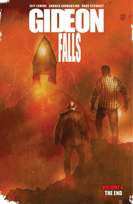 Gideon Falls, Vol. 6: The End