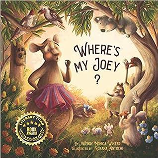 Where's My Joey? by Wendy Monica Winter