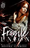 Fragile Union by Brooke   Summers