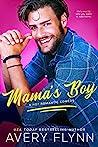 Mama's Boy (Last Man Standing, #1)