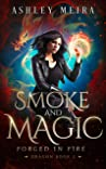 Smoke & Magic