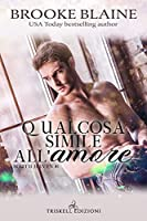 Qualcosa simile all'amore (South Haven, #1)