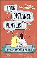 Long Distance Playlist: Bis wir uns wiedersehen