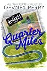 Quarter Miles (Runaway, #3)