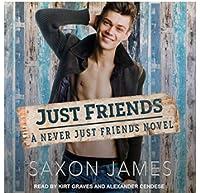 Just Friends (Never Just Friends, #1)