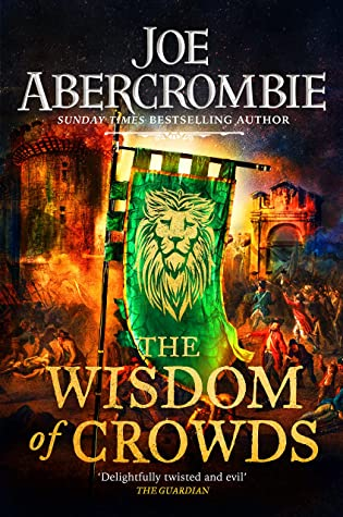 The Wisdom of Crowds (The Age of Madness, #3)